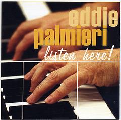 Eddie Palmieri, Listen Here