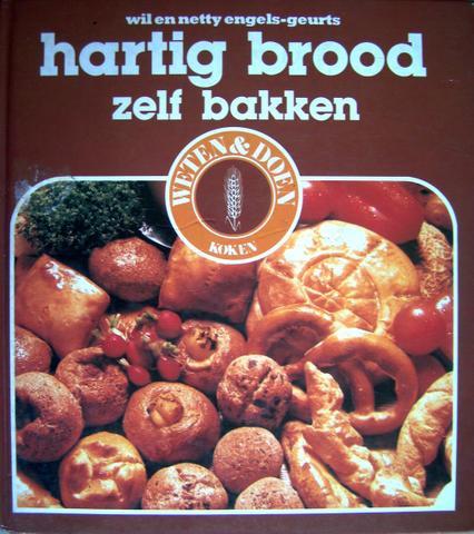 Wil & Netty Engels-Geurts Hartig brood zelf bakken
