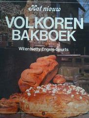 Wil & Netty Engels-Geurts Het nieuw volkorenbakboek