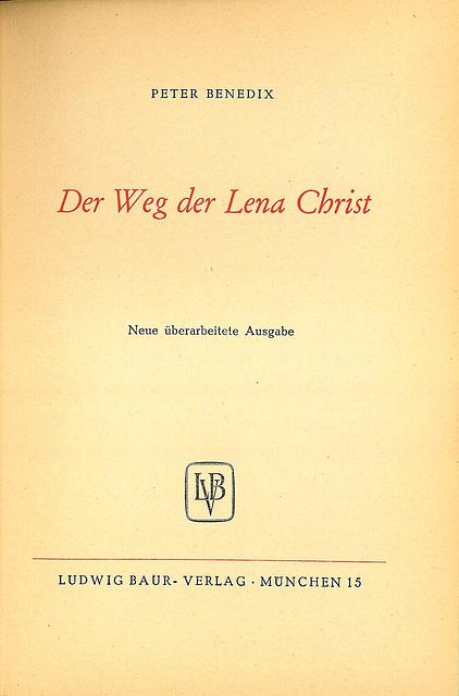 Benedix: Der Weg der Lena Christ