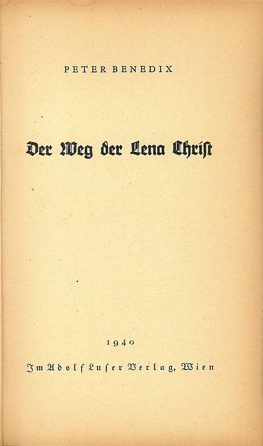 Peter Benedix - Der Weg der Lena Christ