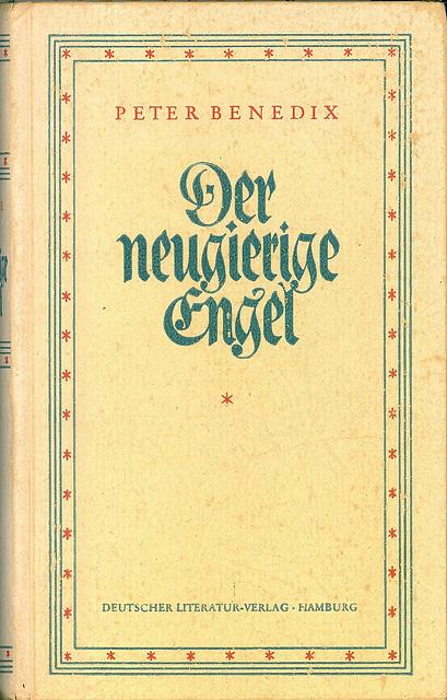 Peter Benedix - Der neugierige Engel