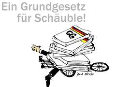 Ein Grundgesetz für Schäuble