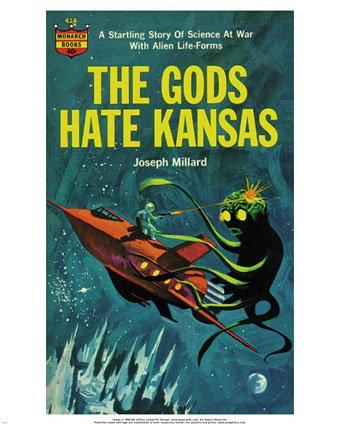 the-gods-hate-kansas-print-c12195435