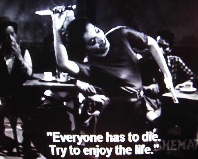 Everyone has to die...