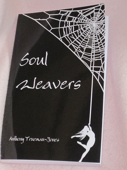"Tony's first book ""Soul Weavers"""