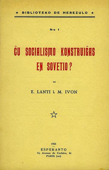 Ĉu socialismo konstruiĝas en Sovetio ?