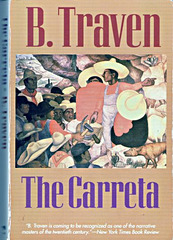 B.Traven: The Carreta