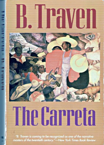 B.Traven: The Carreta