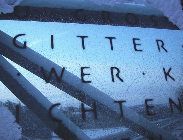 GITTER WER K ICHTEN