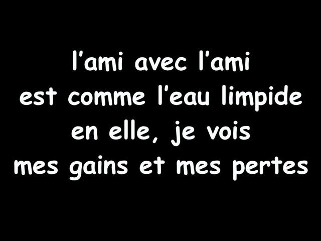 Un Ami, paroles de Djalâl ad-Dîn Rûmî