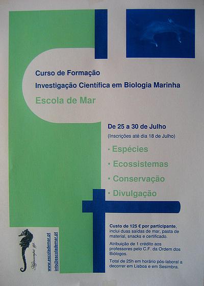 "Escola de Mar ""School of Sea"", Scientific Investigation Course on Marine Biology, from 25 to 30 July 2008"