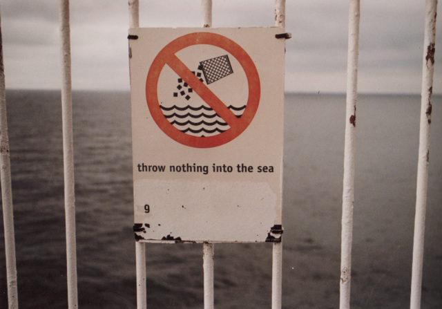 Throw NOTHING into the sea