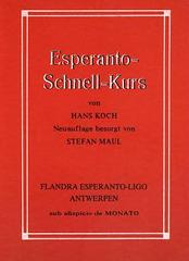 Koch/Maul: Esperanto-Schnellkurs. Antwerpen 1989.