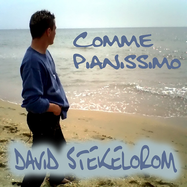 DAVID stekelorom Comme Pianissimo
