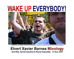 WakeUpEverybody.AntiWar.Social.Racial.31May2008.EXBMixology