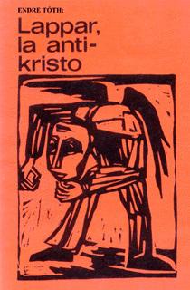 Endre Toth: Lappar, der Antichrist