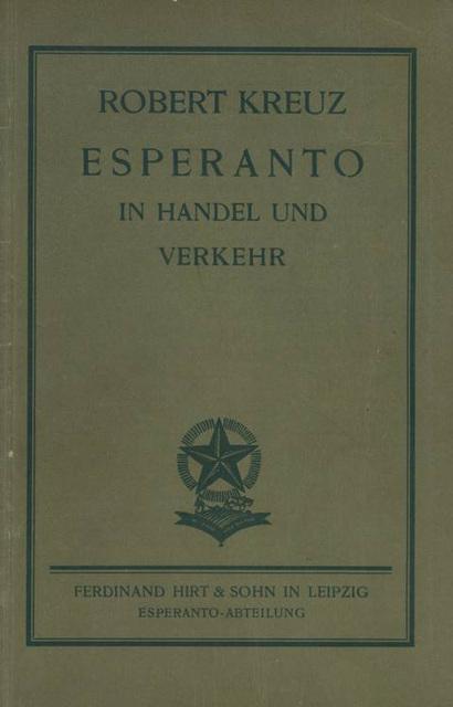 Robert Kreuz: Esperanto en Komerco kaj Vojaĝado