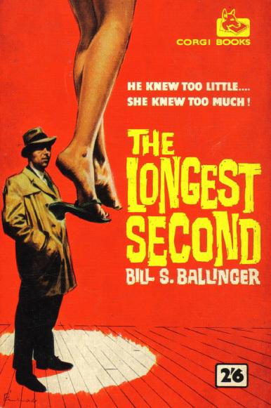 Bill S. Ballinger - The Longest Second
