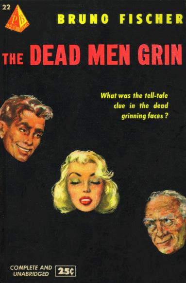 Bruno Fischer - The Dead Men Grin