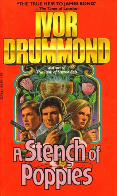 Ivor Drummond - A Stench of Poppies