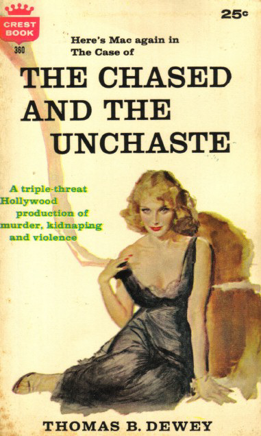 Thomas B. Dewey - The Chased and the Unchaste