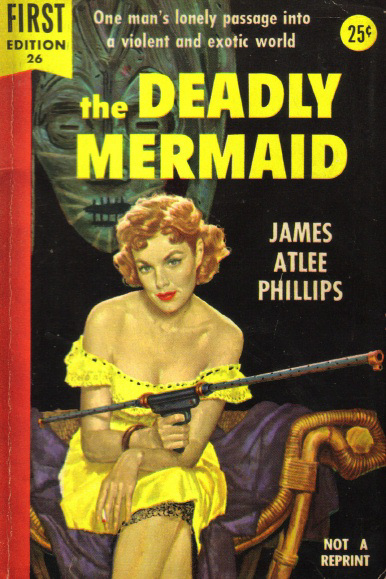 James Atlee Phillips - The Deadly Mermaid