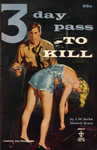 J.W. Burke and Edward Grace: 3 Day Pass - to Kill