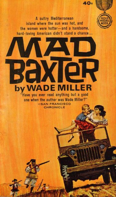 Wade Miller - Mad Baxter (2nd printing)