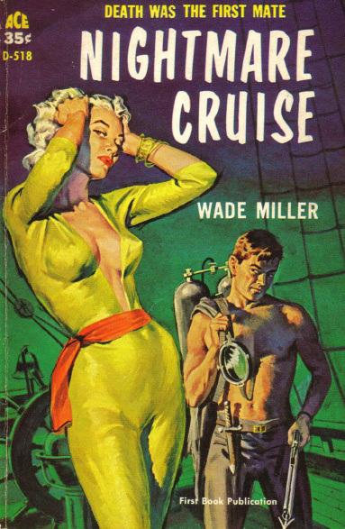 Wade Miller - Nightmare Cruise