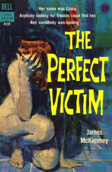 James McKimmey - The Perfect Victim