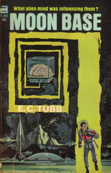 E.C. Tubb - Moon Base