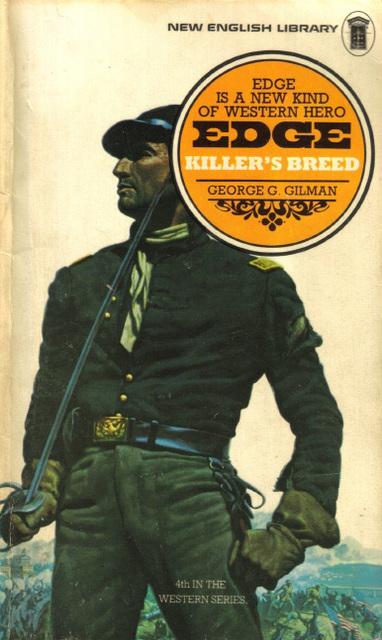 George G. Gilman - Killer's Breed