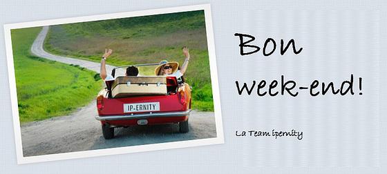 Bon week-end les amis !