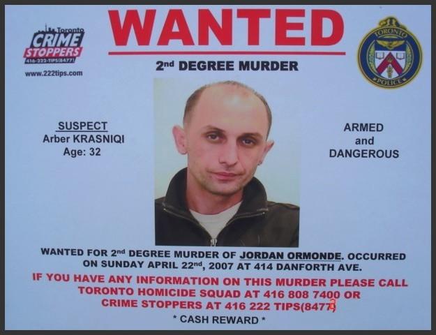 Arber Krasniq-Wanted / Recherché - Toronto, Canada. July 2nd 2007.