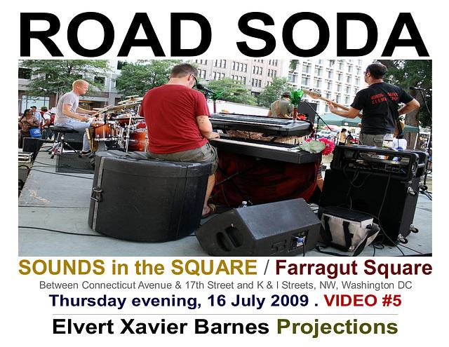 RoadSoda5.Sounds.FarragutSquare.WDC.16July2009