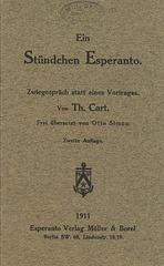 Cart, Th.: Ein Stündchen Esperanto. Berlin 1911.