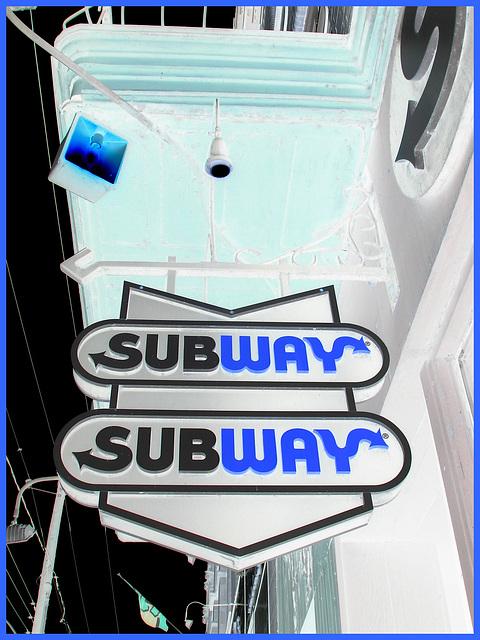 Enseigne de Subway sur la rue principale /  Main street Subway sign -  Dans ma ville /  Hometown - April 5th 2009 - Effet de négatif