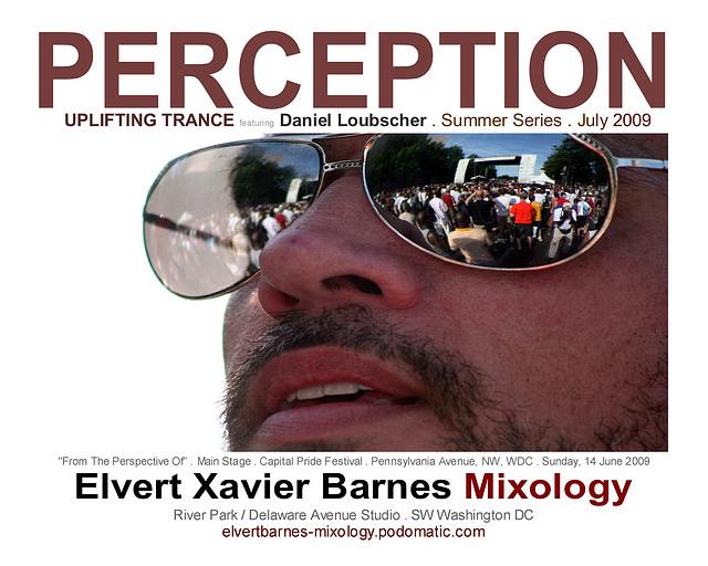 Perception.Trance.DanielLoubscher.WDC.July2009.EXBMixology