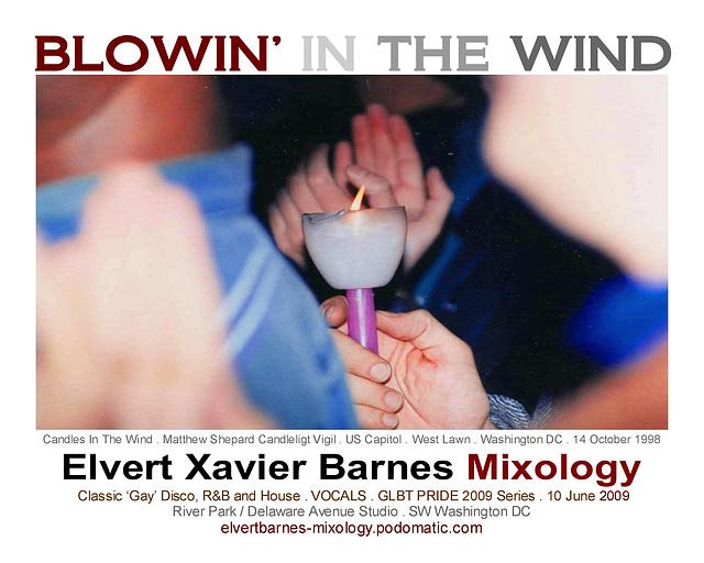 BlowinInTheWind.Vocals.Pride.11June2009.EXBMixology
