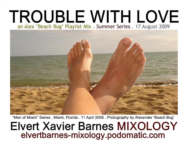 TroubleWithLove.Alex.BeachBug.August2009