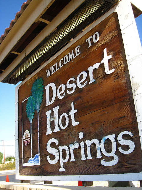 Welcome to Desert Hot Springs sign - Palm Drive & Camino Aventura (4443)