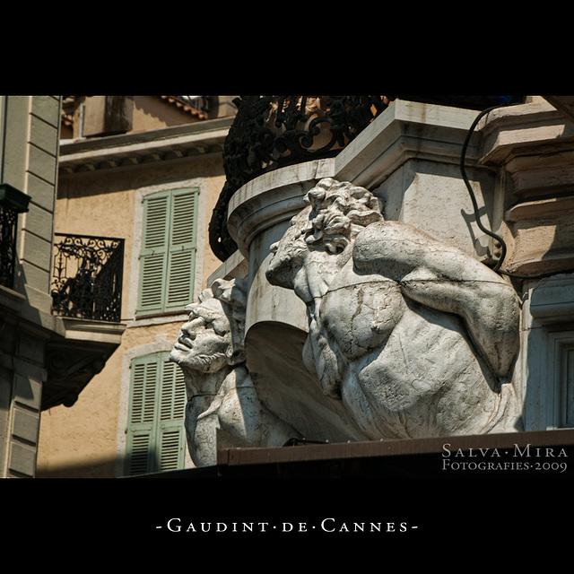 Gaudint de Cannes [ #6 ]