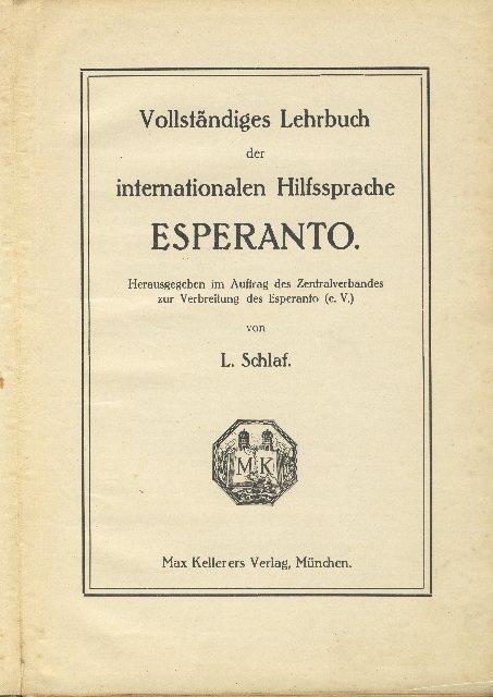 Schlaf, L.: Vollständiges Lehrbuch der Internationalen Hilfssprache Esperanto.