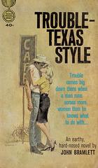 John Bramlett: Trouble - Texas Style