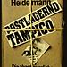 Gerd Heidemann sucht B.Traven - Heidemann serĉas Traven
