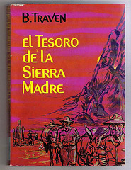 B.Traven : El Tesoro de la Sierra Madre