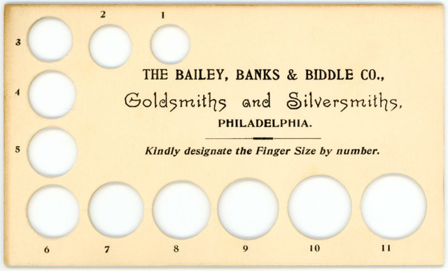Ring-Gauge Card, Bailey, Banks & Biddle Company, Goldsmiths and Silversmiths, Philadelphia, Pa.