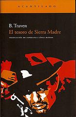 B.Traven : El tesoro de Sierra Madre
