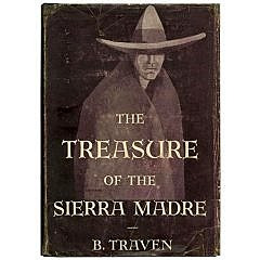 B.Traven: The treasure of Sierra Madre